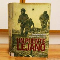 Militaria: WW2 - UN PUENTE LEJANO - CORNELIUS RYAN. Lote 114194151