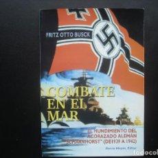 Militaria: COMBATE EN EL MAR. EL HUNDIMIENTO DEL ACORAZADO ALEMÁN SCHARNHORST. KRIEGSMARINE. Lote 114366303