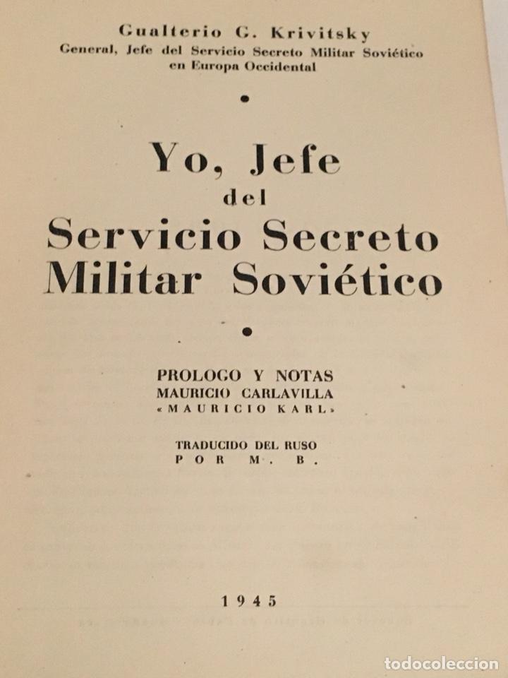 Militaria: LIBRO YO, EL JEFE DEL SERVICIO SECRETO MILITAR SOVIETICO. GENERAL KRIVITSKY - Foto 2 - 114478723