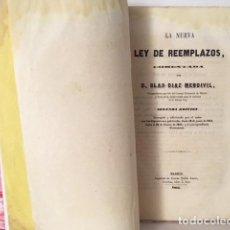 Militaria: LA NUEVA LEY DE REEMPLAZOS. (M. 1855). FORMACIÓN DE DISTRITO Y PADRÓN; SORTEO; QUINTOS; PRÓFUGOS. Lote 114699655