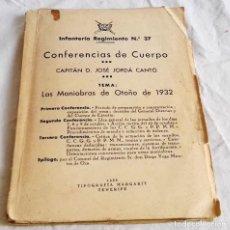 Militaria: INFANTERÍA REGIMIENTO Nº 37, CONFERENCIAS DE CUERPO; CAPITÁN D. JOSÉ JORDÁ CANTÓ - 1933. Lote 115124959