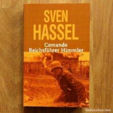 Militaria: WW2 - SVEN HASSEL - COMANDO REICHSFUHRER HIMMLER. Lote 115268783