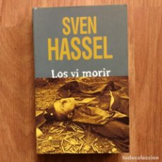 Militaria: WW2 - SVEN HASSEL - LOS VI MORIR. Lote 115268867