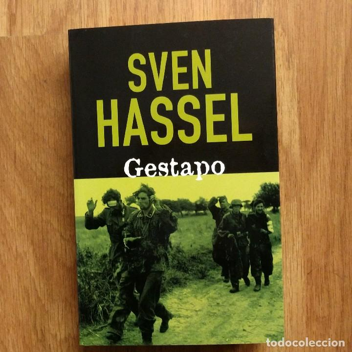 WW2 - SVEN HASSEL - GESTAPO (Militar - Libros y Literatura Militar)