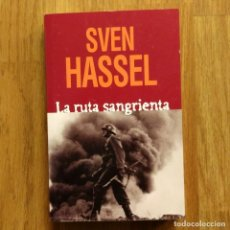 Militaria: WW2 - SVEN HASSEL - LA RUTA SANGRIENTA. Lote 115269867