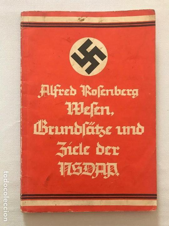 LIBRO WESEN, GRUNDSÄTZE UND ZIELE DER NSDAP. ALFRED ROSENBERG 1922, TERCER REICH, NAZI, NSDAP HITLER (Militar - Libros y Literatura Militar)