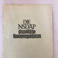 Militaria: LIBRO DIE NSDAP ALS POLITISCHE AUSLESEORGANISATION, 1938, TERCER REICH, NAZI, NSDAP. Lote 115298115