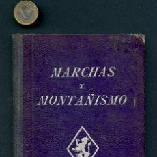 Militaria - GUERRA CIVIL POST, LIBRO, FRENTE DE JUVENTUDES, MARCHAS Y MONTAÑISMO, 1943 - 115337459