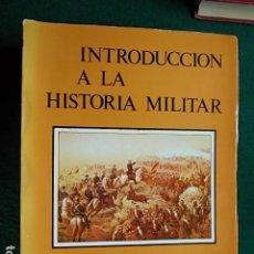 Militaria: INTRODUCCIÓN A LA HISTORIA MILITAR 1982 ACADEMIA GENERAL MILITAR ZARAGOZA. Lote 115437599
