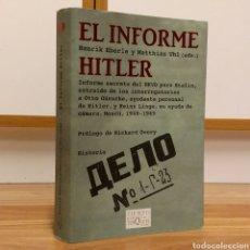 Militaria: WW2 - EL INFORME HITLER - HENRIK EBERLE Y MATTHIAS UHL - NKVD BERLIN 1945 BUNKER HITLER. Lote 115521499