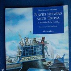 Militaria: NAVES NEGRAS ANTE TROYA. Lote 115645767