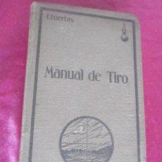 Militaria - MANUAL DE TIRO. F. PUERTAS FIRMADO AUTOR COMANDANCIA DEL RIF AFRICA PRIMERA EDICIÓN 1928 - 115656323