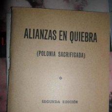 Militaria: ALIANZAS EN QUIEBRA, POLONIA SACRIFICADA, 1943. Lote 115710411