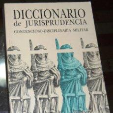 Militaria: DICCIONARIO DE JURISPRUDENCIA CONTENCIOSO DISCIPLINARIO MILITAR. POR ZACARIAS TÁBARA CARBAJO.. Lote 116235339
