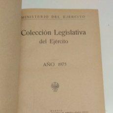 Militaria: 586 - COLECCIÓN LEGISLATIVA DEL EJÉRCITO 1975. Lote 116489431