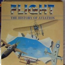 Militaria: FLIGHT - THE HISTORY OF AVIATION - JOHN BATCHELOR / CHRIS CHANT 1990 - VER INDICE Y FOTOS. Lote 116775611
