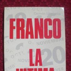 Militaria: FRANCO LA ULTIMA BATALLA.. Lote 116981323