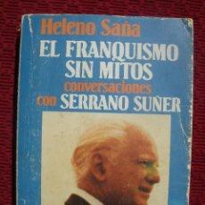 Militaria: EL FRANQUISMO SIN MITOS.. Lote 116981367