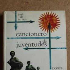 Militaria: CANCIONERO DE JUVENTUDES. ARRIACA (JOSÉ DE) MADRID, DONCEL, 1967.. Lote 117207323