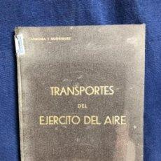 Militaria: AIRE EJÉRCITO TRANSPORTES PERSONAL MATERIAL CARMONA MARBAN 1944 BIBLIOTECAS OFICIALES 21 REGTO CAZA. Lote 117301339