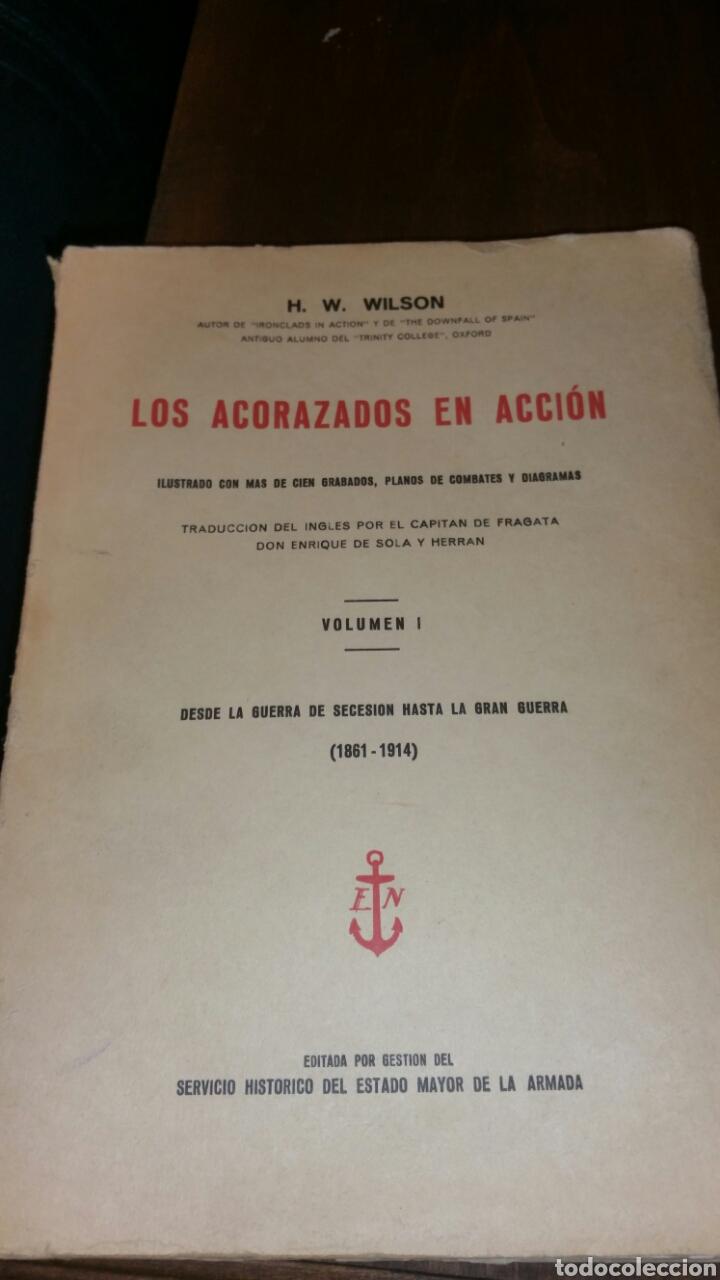 LOS ACORAZADOS EN ACCIÓN VOLUMEN NÚMERO 1 SERVICIO HISTÓRICO DEL ESTADO MAYOR DE LA ARMADA (Militar - Libros y Literatura Militar)