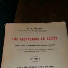 Militaria: LOS ACORAZADOS EN ACCIÓN VOLUMEN NÚMERO 1 SERVICIO HISTÓRICO DEL ESTADO MAYOR DE LA ARMADA. Lote 117524962