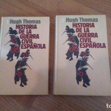 Militaria: HISTORIA DE LA GUERRA CIVIL ESPAÑOLA, HUGH THOMAS. 2 TOMOS. Lote 117557179