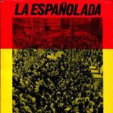 Militaria: LA ESPAÑOLADA, NOVELA PATRIOTICO RELIGIOSA. PADRE D VEGA. Lote 117571719