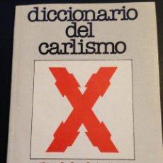 Militaria: DICCIONARIO DEL CARLISMO - CECILIA DE BORBON PARMA. Lote 117674051