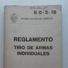 Militaria: REGLAMENTO. TIRO DE ARMAS INDIVIDUALES - ESTADO MAYOR DEL EJÉRCITO 1980. Lote 117853711