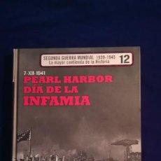 Militaria: LIBRO PEARL HARBOR DIA DE LA INFAMIA, 1941. Lote 117964055