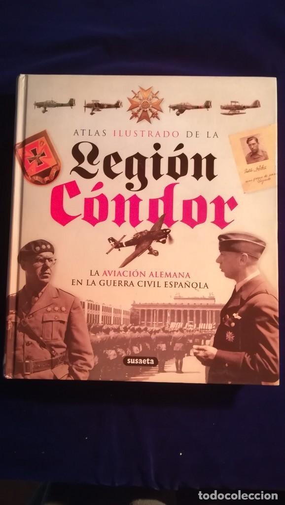 ATLAS ILUSTRADO DE LA LEGION CONDOR (Militar - Libros y Literatura Militar)