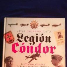 Militaria: ATLAS ILUSTRADO DE LA LEGION CONDOR. Lote 118003947