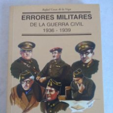 Militaria: LIBRO/ERRORES MILITARES DE LA GUERRA CIVIL 1936/1939.. Lote 118228587