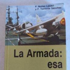 Militaria: LIBRO/LA ARMADA :ESA DESCONOCIDA.. Lote 191912063