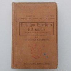 Militaria: BALÍSTICA EXTERIOR RACIONAL. COMANDANTE P.CHARBONNIER. EN FRANCÉS. EDITORIAL OCTAVE DOIN 1907. Lote 118557967