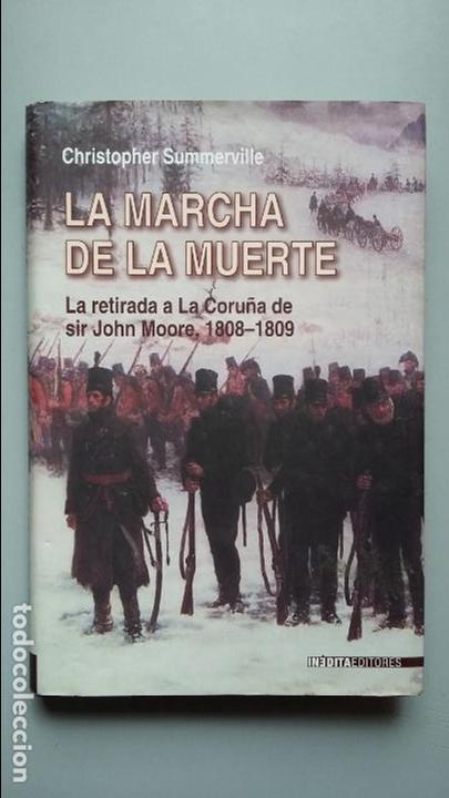 LA MARCHA DE LA MUERTE. ED INEDITA (Militar - Libros y Literatura Militar)