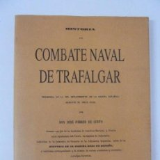 Militaria: HISTORIA DEL COMBATE NAVAL DE TRAFALGAR. FERRER DE COUTO. FACSÍMIL. Lote 118915967