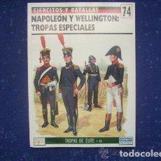 Militaria: EJERCITOS Y BATALLAS OSPREY: Nº 74: NAPOLEON Y WELLINGTON , TROPAS ESPECIALES. Lote 218433200