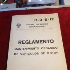 Militaria: LIBRO REGLAMENTO MANTENIMIENTO ORGÁNICO DE VEHÍCULOS DE MOTOR MILITAR 1976. Lote 119118272
