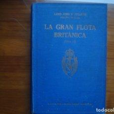 Militaria: LA GRAN FLOTA BRITÁNICA (1914-6) JELLICOE. I GUERRA MUNDIAL. GUERRA NAVAL. Lote 119208307