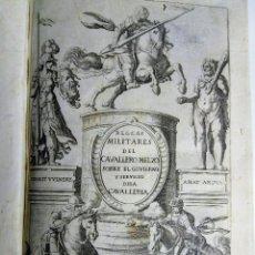 Militaria: REGLAS MILITARES DEL CAVALLERO MELZO, 1619, TRATADO SOBRE LA CABALLERÍA. Lote 119506971