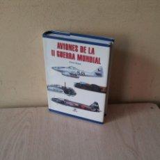 Militaria: CHRIS CHANT - AVIONES DE LA II GUERRA MUNDIAL - LIBSA 2001. Lote 119524527