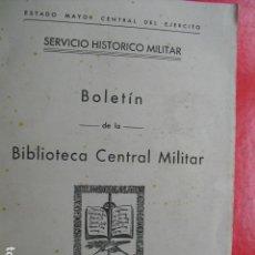 Militaria: 1953 BOLETÍN Nº 9 DE LA BIBLIOTECA CENTRAL MILITAR SERVICIO HISTORICO MILITAR. Lote 127550214