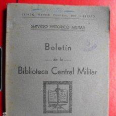 Militaria: 1947 BOLETÍN Nº 2 DE LA BIBLIOTECA CENTRAL MILITAR SERVICIO HISTORICO MILITAR. Lote 127550278