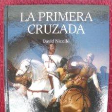 Militaria: OSPREY - GRANDES BATALLAS : LA PRIMERA CRUZADA. Lote 119861931