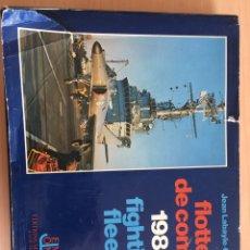 Militaria: FLOTTES DE COMBAT 1980 FIGHTING FLEETS. Lote 120034362