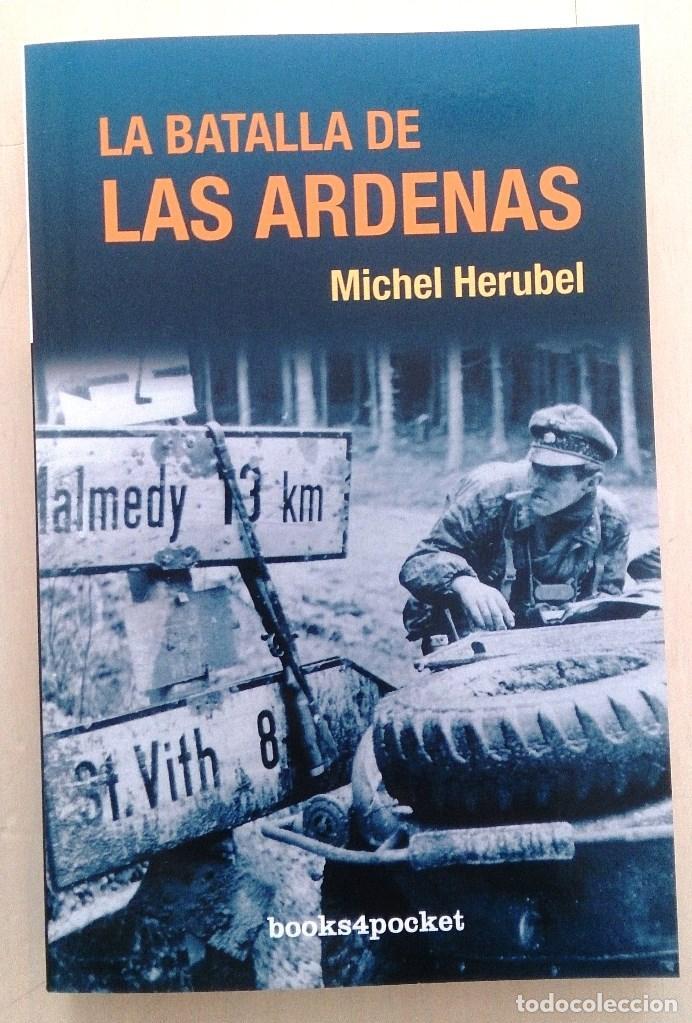LA BATALLA DE LAS ARDENAS (Militar - Libros y Literatura Militar)