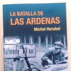 Militaria: LA BATALLA DE LAS ARDENAS. Lote 120201099