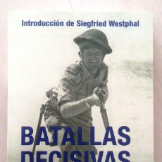 Militaria: BATALLAS DECISIVAS DE LA SEGUNDA GUERRA MUNDIAL. Lote 120201955